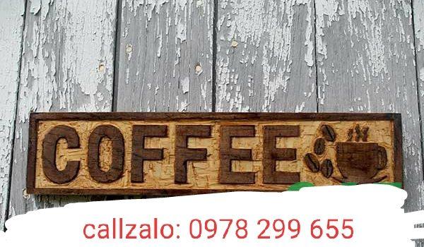 Biển hiệu quán cafe bằng gỗ chữ nổi đẹp.